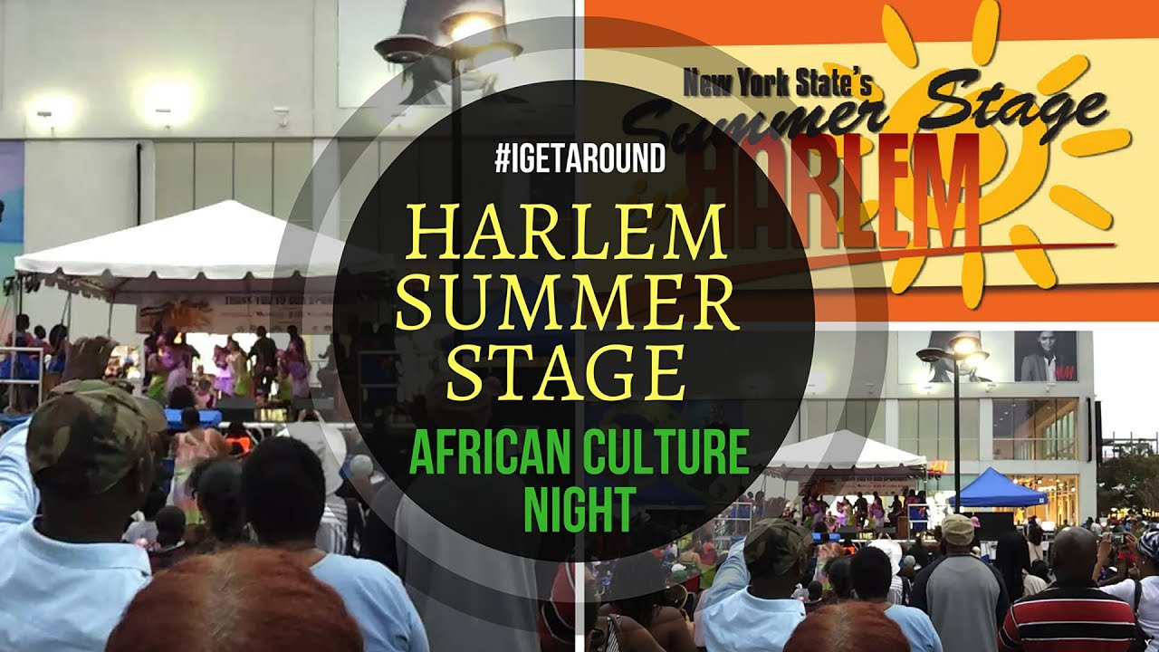 Harlem Summer Stage - African Culture Night