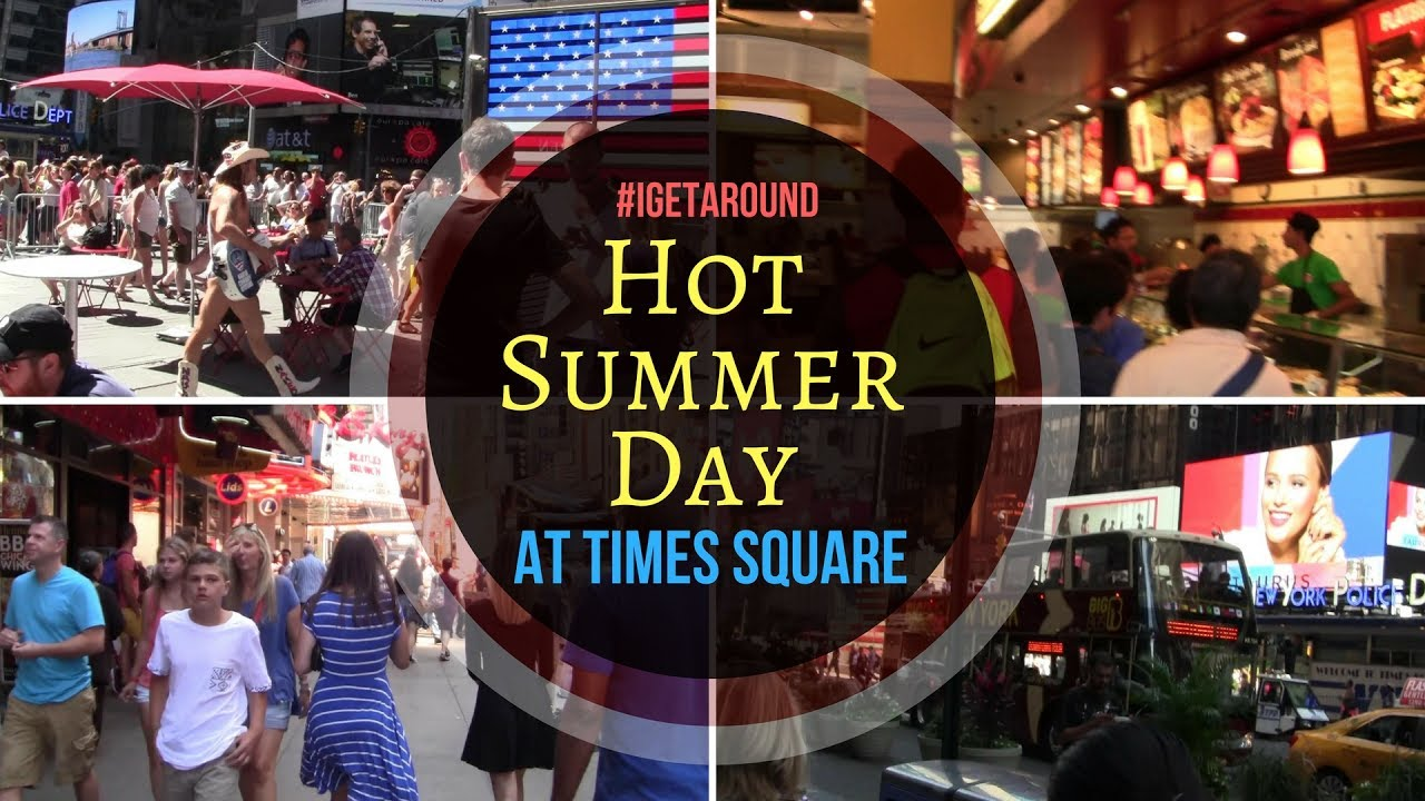 Hot Summer Day At Times Square NYC