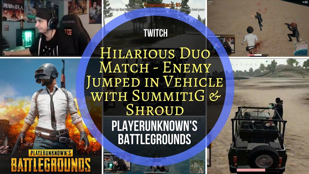 PLAYERUNKNOWN'S BATTLEGROUNDS Hilarious Twitch Match Enemy in Vehicle w/ Summit1G & Shroud